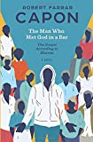 The Man Who Met God in a Bar: The Gospel