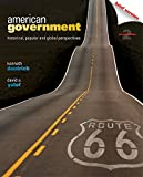 American Government: Historical, Popular, and Global Perspectives, Brief Version