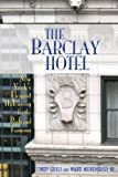 The Barclay Hotel, Cindy Gueli and Ward Morehouse III, 1593932642