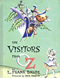 Queer Visitors from the Marvelous Land of Oz (Illustrated)