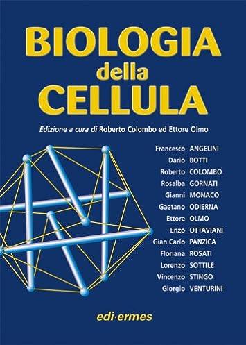 Biologia della cellula e dei tessuti colombo olmo pdf