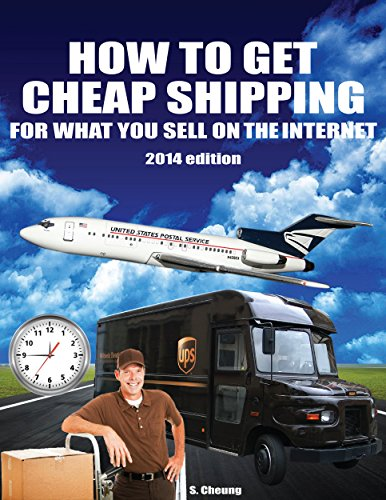 How to Get Cheap Shipping for What You Sell on the Internet: 2014 - Flat Rate International Usps