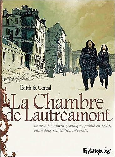 La chambre de Lautréamont   D après l oeuvre d Auguste Bretagne et Eugène de  T. S.  9782754823579  Amazon.com  Books c456733d95e1