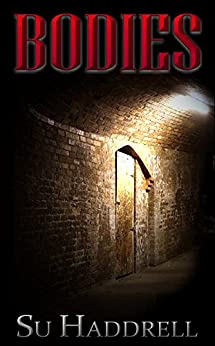 Bodies (English Edition) de [Haddrell, Su]