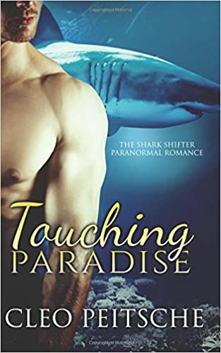 Book Touching Paradise: Volume 1 (The Shark Shifter Paranormal Romance)