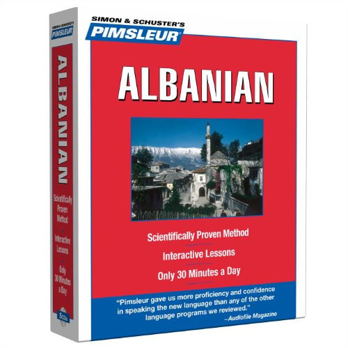 Pimsleur Albanian Level 1 CD: Learn to Speak and Understand Albanian with Pimsleur Language Programs (1) (Compact)