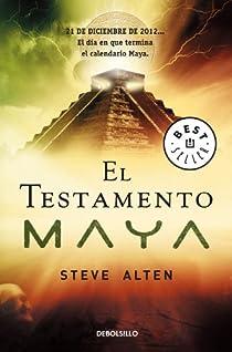 El testamento maya par Steve Alten