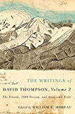 The Writings of David Thompson, Volume 2: The Travels, 1848 Version, and Associated Texts