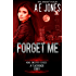 Forget Me (Mind Sweeper Series Book 0)