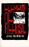 Elements of Refusal, John Zerzan, 0939306085