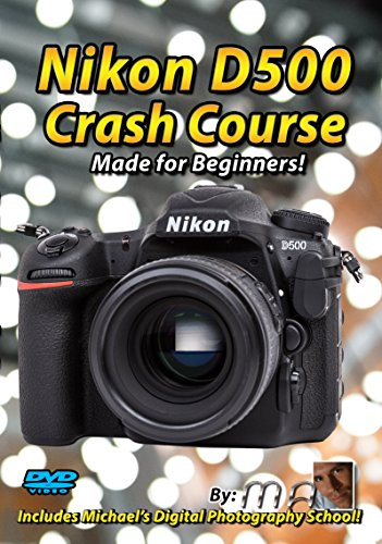 Nikon D500 Crash Course Training Tutorial DVD | Made for Beginners!