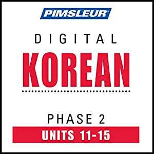 Korean Phase 2, Unit 11-15 Audiobook