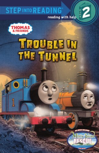 Trouble In The Tunnel  Turtleback School   Library Binding Edition   Thomas   Friends  Step Into Reading  Step 2