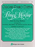 Praise and Worship Organ-Piano Duets, Fred Bock , Don Wyrtzen, Jan Sanborn, Dick Bolks, 0634003658