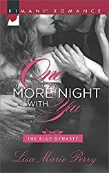 One More Night with You (The Blue Dynasty Book 5)