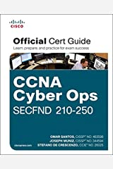 CCNA Cyber Ops SECFND #210-250 Official Cert Guide (Certification Guide) Hardcover