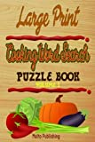 Large Print Cooking Word Search Puzzle Book Volume I: Fun, Challenging and Educational Puzzle For Cooking Fans, Relax and Enjoy Hours Of Word-Searching Fun (Volume 1)