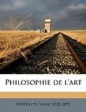 Philosophie de L'Art, Hippolyte Taine, 1149511877