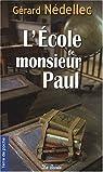 Ecole de Monsieur Paul (l') par Nédellec