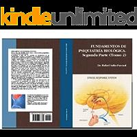 FUNDAMENTOS DE PSIQUIATRÍA BIOLOGICA TOMO 2