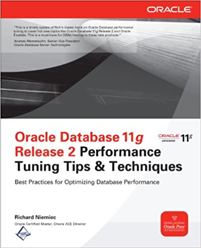 Amazon. Com: oracle database 11g release 2 performance tuning tips.