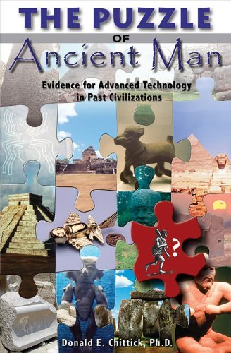 The Puzzle of Ancient Man: Evidence for Advanced Technology in Past Civilizations