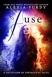 Fuse: A Collection of Fantastical Tales