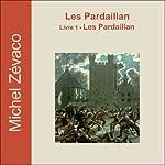 Les Pardaillan (Les Pardaillan 1) | Michel Zévaco