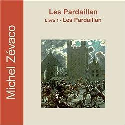 Les Pardaillan (Les Pardaillan 1)