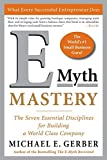 E - Myth Master: The Seven Essential Disciplines for Building a World Class Company