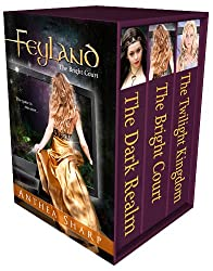Feyland: The Complete Trilogy (English Edition)
