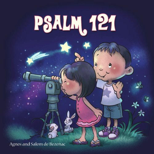 Psalm 121 (Bible Chapters for Kids)