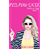 Miss Man-Eater (The Misses Trilogy Book 2)