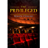 The Privileged: A Short Story