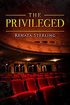 The Privileged: A Short Story by [Sterling, Renata]