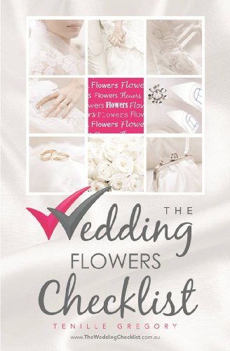 the wedding flowers checklist the wedding planning checklist series
