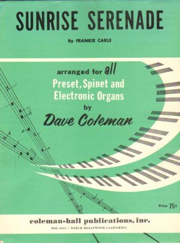 - Sunrise Serenade for the Hammond Organ, Spinet or Pre-set Models (Sheet Music)