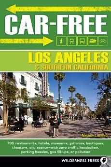 Car-Free Los Angeles and Southern California by [Landau, Nathan]