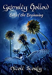Eve of the Beginning (Grimsley Hollow Book 2)