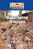 Waterborne Illnesses, , 1420509357