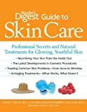 Product review for Reader's Digest Guide to Skin Care: Professional Secrets and Natural Treatments for Glowing, Youthful Skin