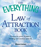 img - for The Everything Law of Attraction Book: Harness the power of positive thinking and transform your life book / textbook / text book