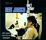 It Don`t Bother Me - Bert Jansch