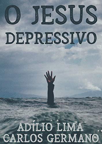 O Jesus Depressivo
