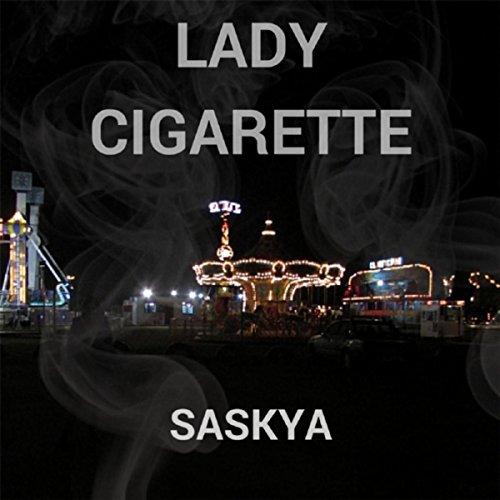 Lady Cigarette