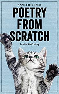 Book Cover: Poetry from Scratch: A Kitten's Book of Verse