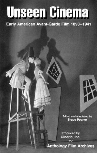 Unseen Cinema: Early American Avant-Garde Film 1893-1941
