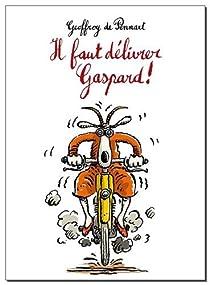 Il faut délivrer Gaspard ! par Pennart