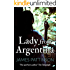 Lady From Argentina: A fast-paced international crime thriller