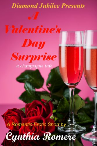 - A Valentine's Day Surprise (Champagne Series Book 2)